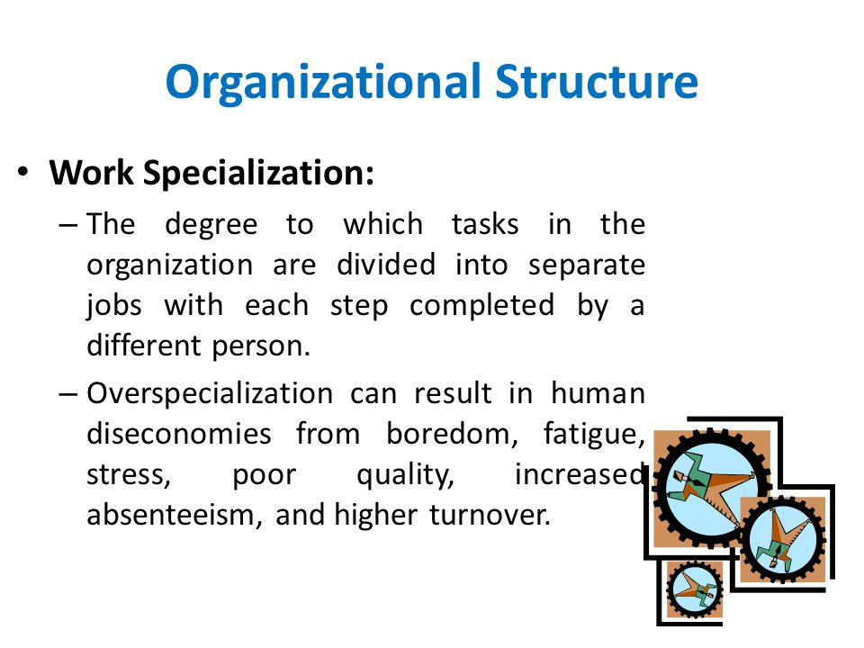 Functional Departmentalization Advantages Efficiencies from putting together similar specialties and people with common skills, knowledge, and orientations Coordination within functional area In-depth specialization Disadvantages Poor communication across functional areas Limited view of organizational goals
