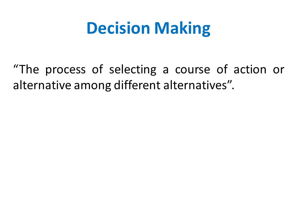 Decision Making Process Point No. 1…