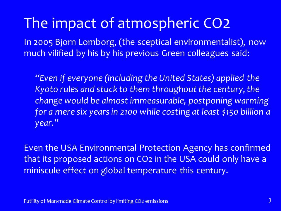 Emissions from developing Nations have escalated Futility of Man-made climate control by limiting CO2 emissions 24