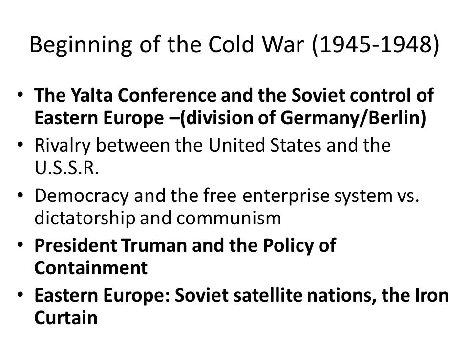 Characteristics of the Cold War (1948- 1989) North Atlantic Treaty Organization (NATO) vs.