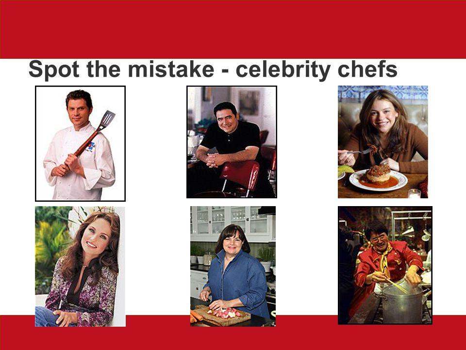 Spot the mistake - celebrity chefs