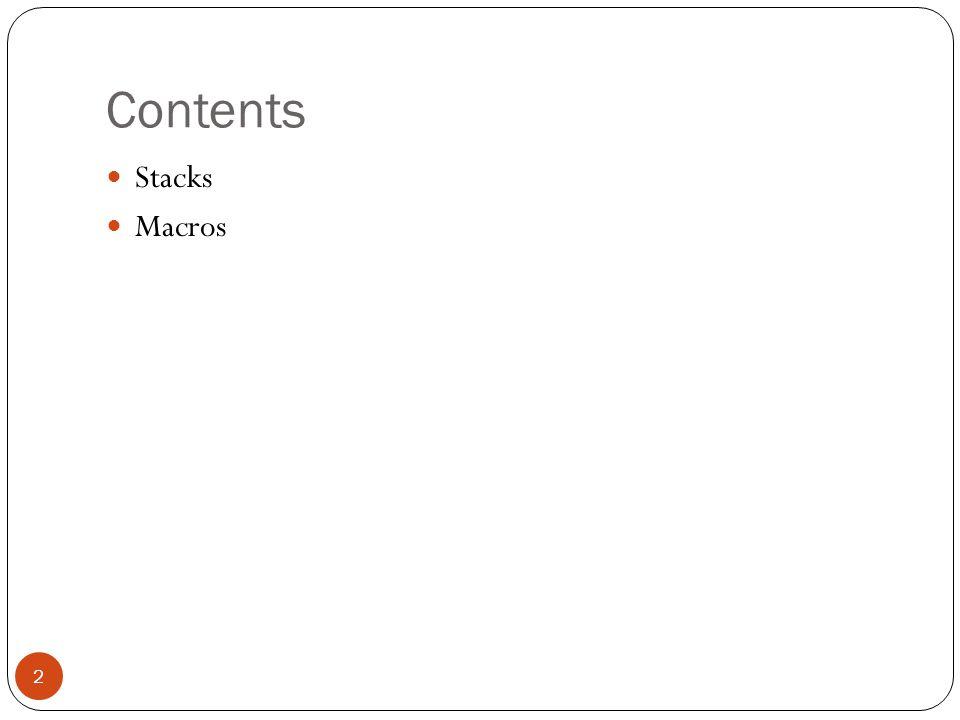 Contents 2 Stacks Macros