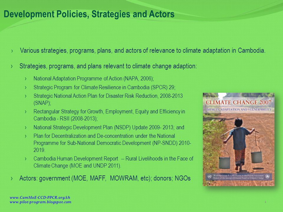 › Various strategies, programs, plans, and actors of relevance to climate adaptation in Cambodia.