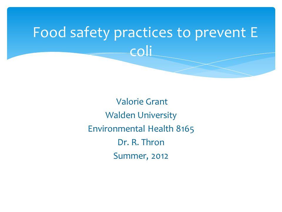 Valorie Grant Walden University Environmental Health 8165 Dr.