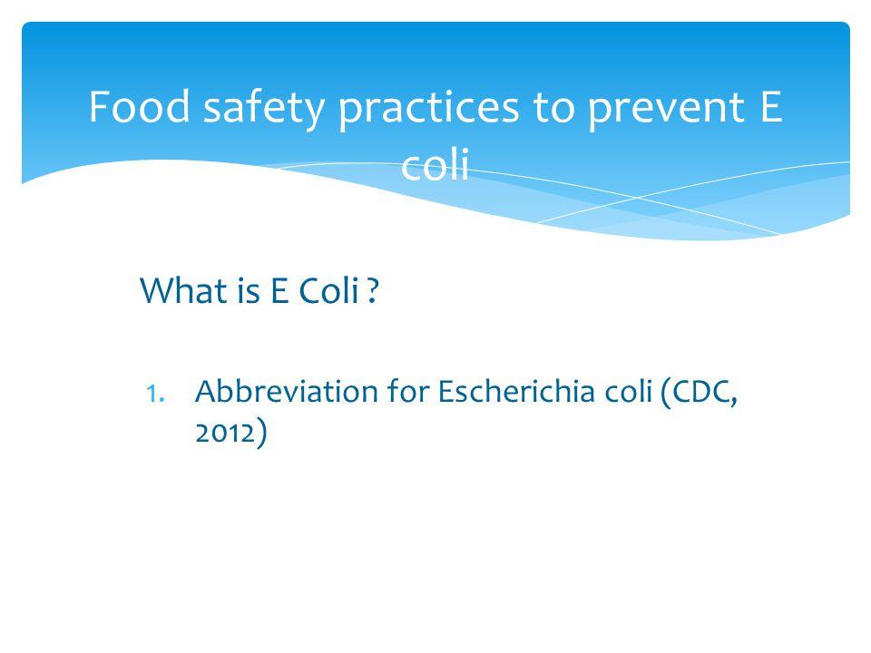 What is E Coli .