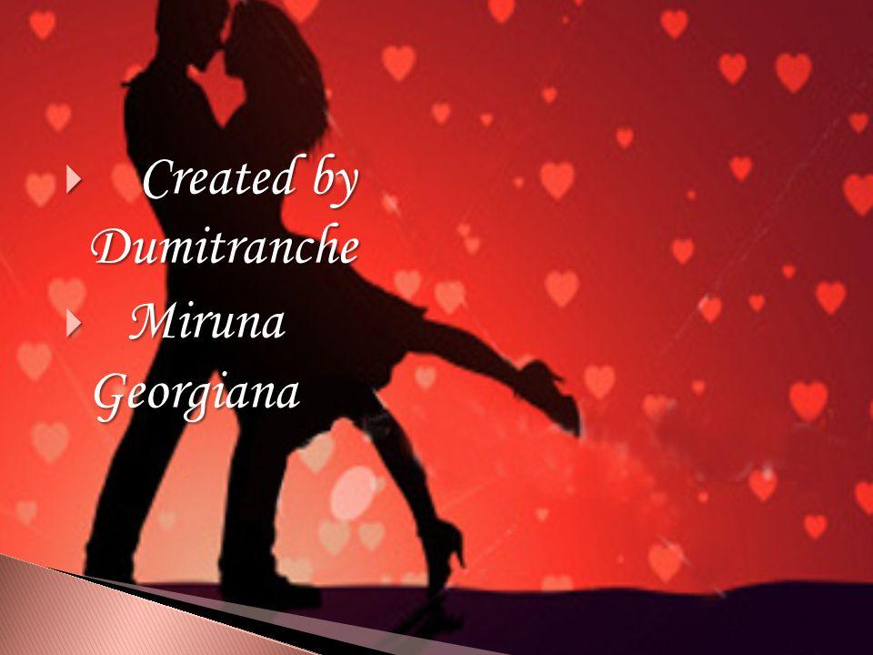  Created by Dumitranche  Miruna Georgiana