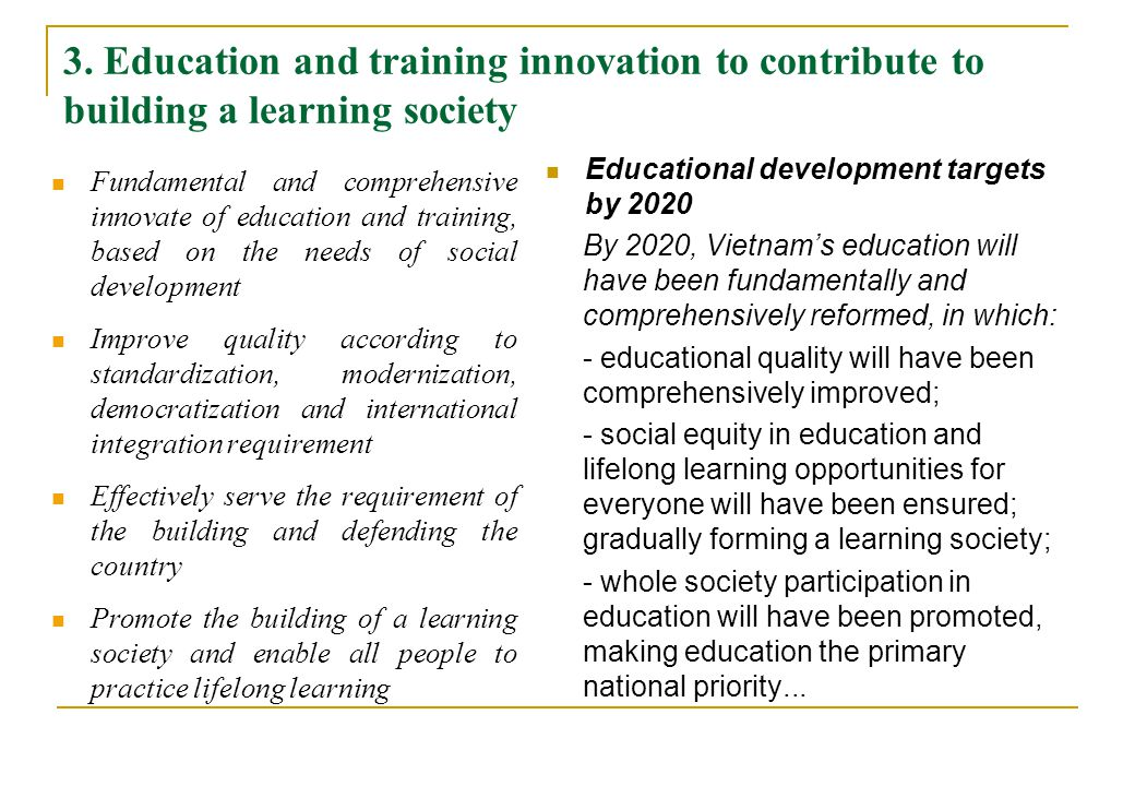3. Education and training innovation to contribute to building a learning society Fundamental and comprehensive innovate of education and training, ba