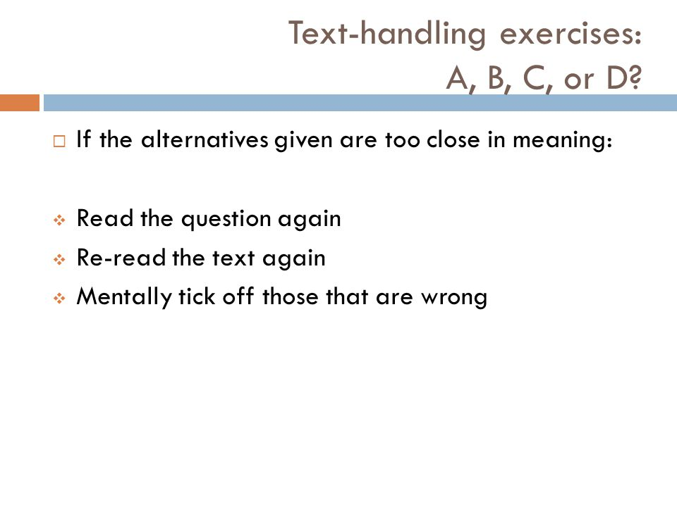 Text-handling exercises: A, B, C, or D.