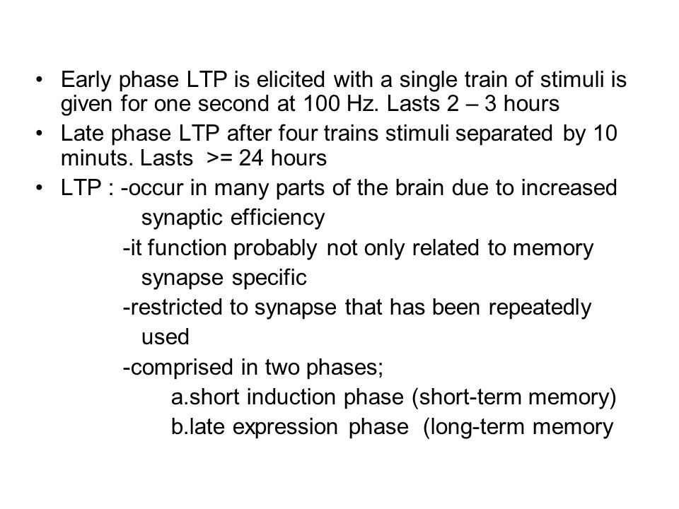 Conclusion Memory storage involves in the synaptic changes Short-term memory storage (SMS)  covalent modification of preexisting protein (no new protein synthesis)  ↑ synaptic strength Long-term memory storage  protein synthesis  new synaptic connection SMS implicit  serotonin; explicit  glutamate LMS : implicit = explicit  PKA, MAPK, CREB-1