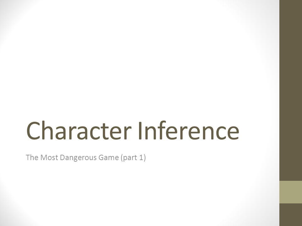 Character Inference The Most Dangerous Game (part 1)