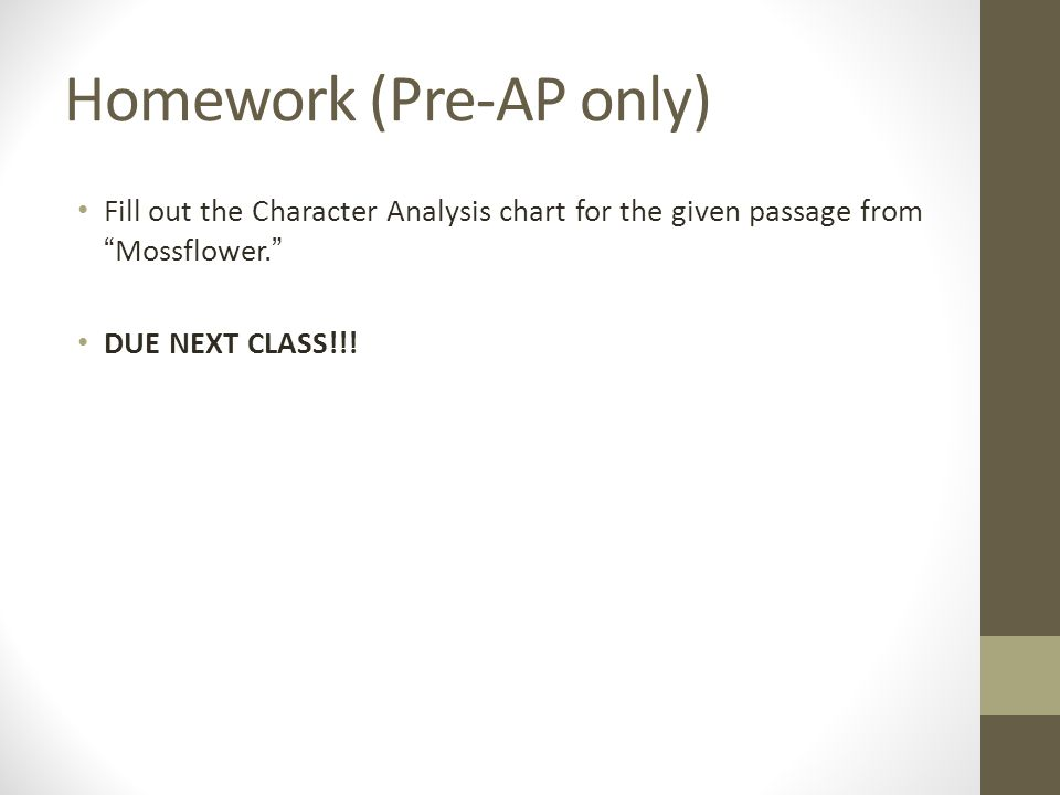 "Homework (Pre-AP only) Fill out the Character Analysis chart for the given passage from ""Mossflower."" DUE NEXT CLASS!!!"