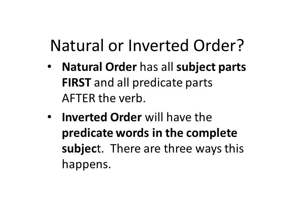 Natural or Inverted Order.
