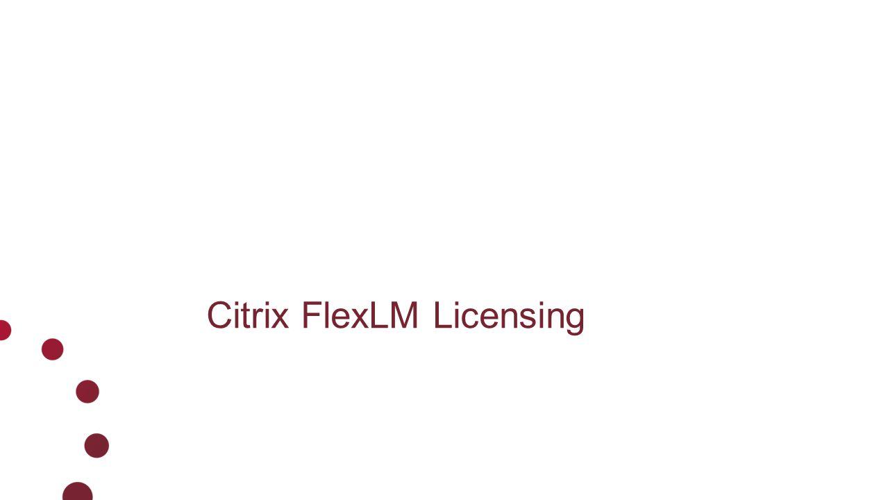 Citrix FlexLM Licensing