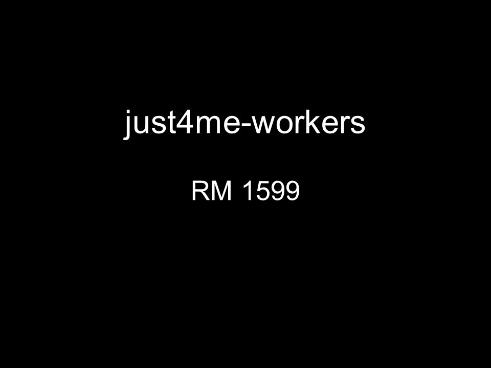 just4me-workers RM 1599