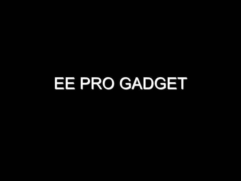 EE PRO GADGET