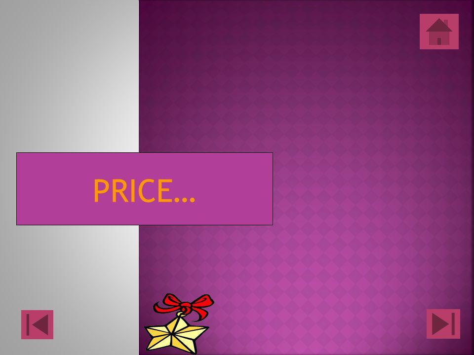 PRICE…