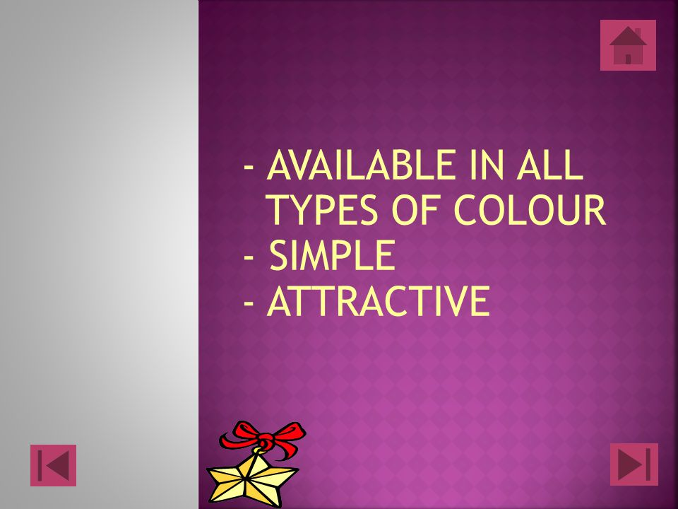 - AVAILABLE IN ALL TYPES OF COLOUR - SIMPLE - ATTRACTIVE