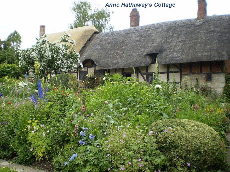 Anne Hathaway s Cottage (1556-1623)