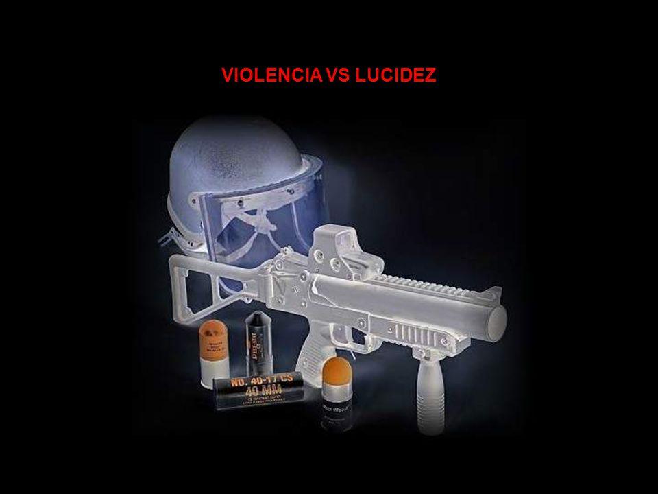 VIOLENCIA VS LUCIDEZ
