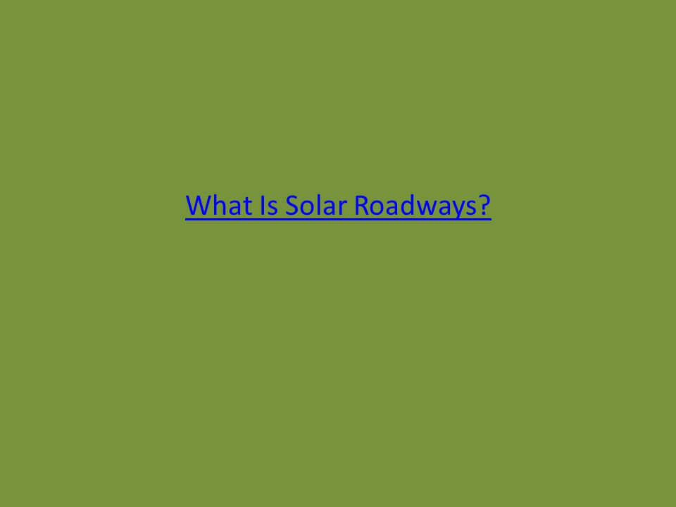 What Is Solar Roadways?