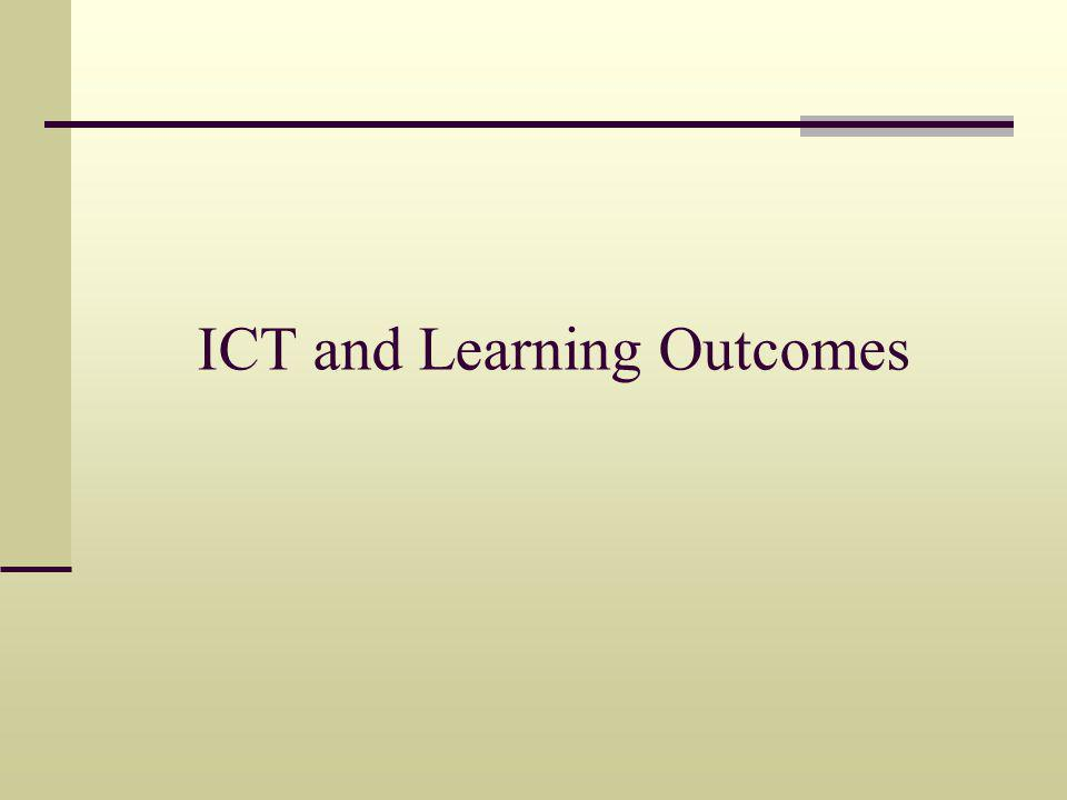 ICT and Learning Outcomes