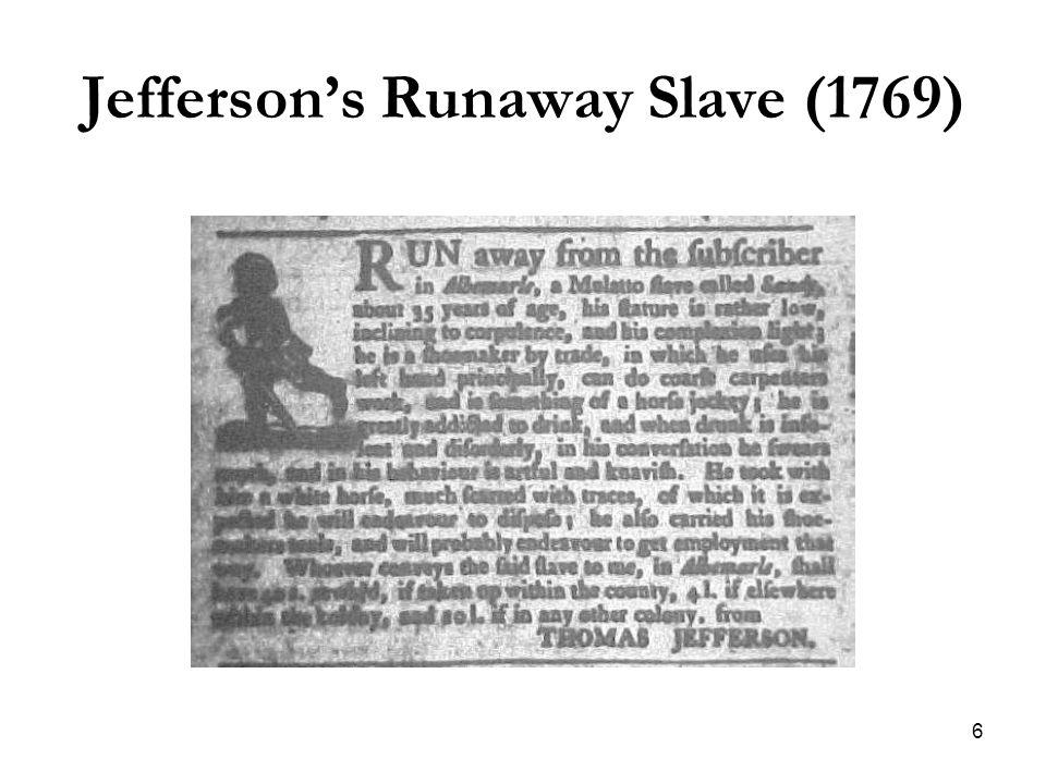 6 Jefferson's Runaway Slave (1769)