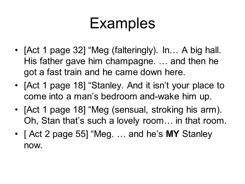Examples [Act 1 page 32] Meg (falteringly). In… A big hall.