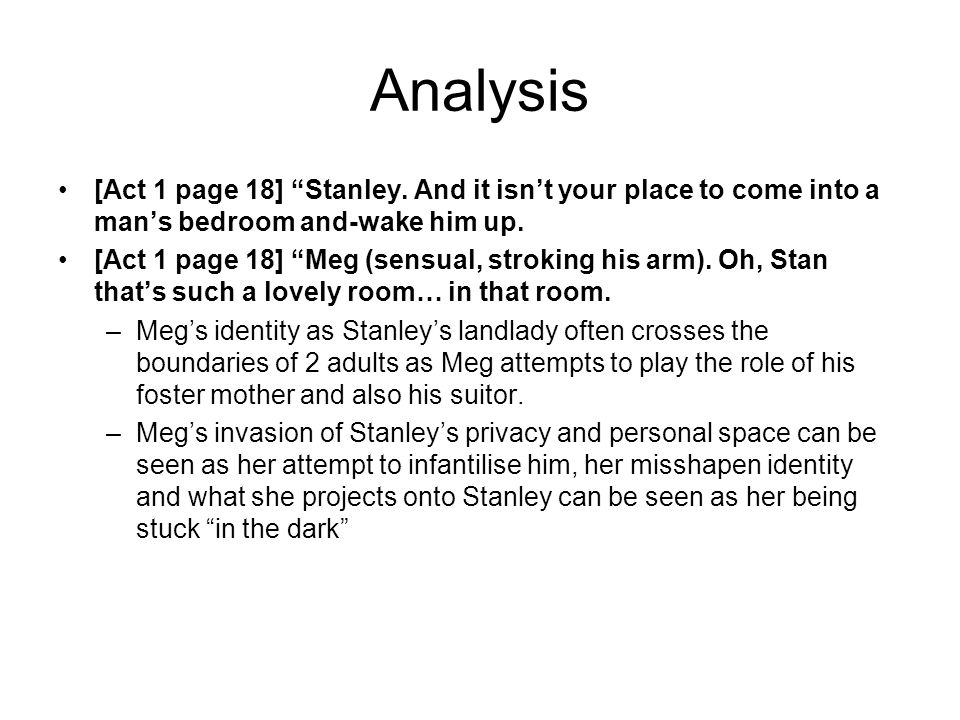 Analysis [Act 1 page 18] Stanley.