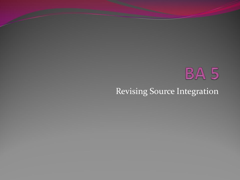 Revising Source Integration