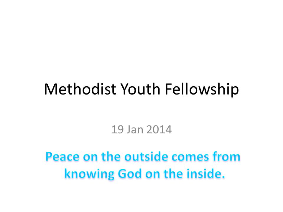 Methodist Youth Fellowship 19 Jan 2014