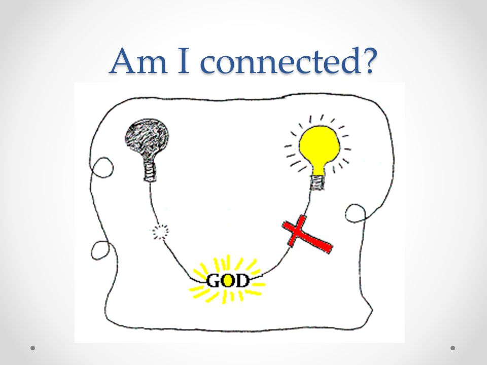 Am I connected?