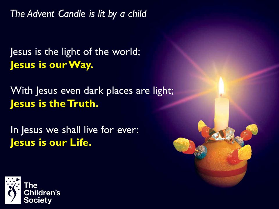 Every year we give thanks for the seasons And the fruits of the Earth to share The Christingle is here to remind us For your love, O God, is everywhere