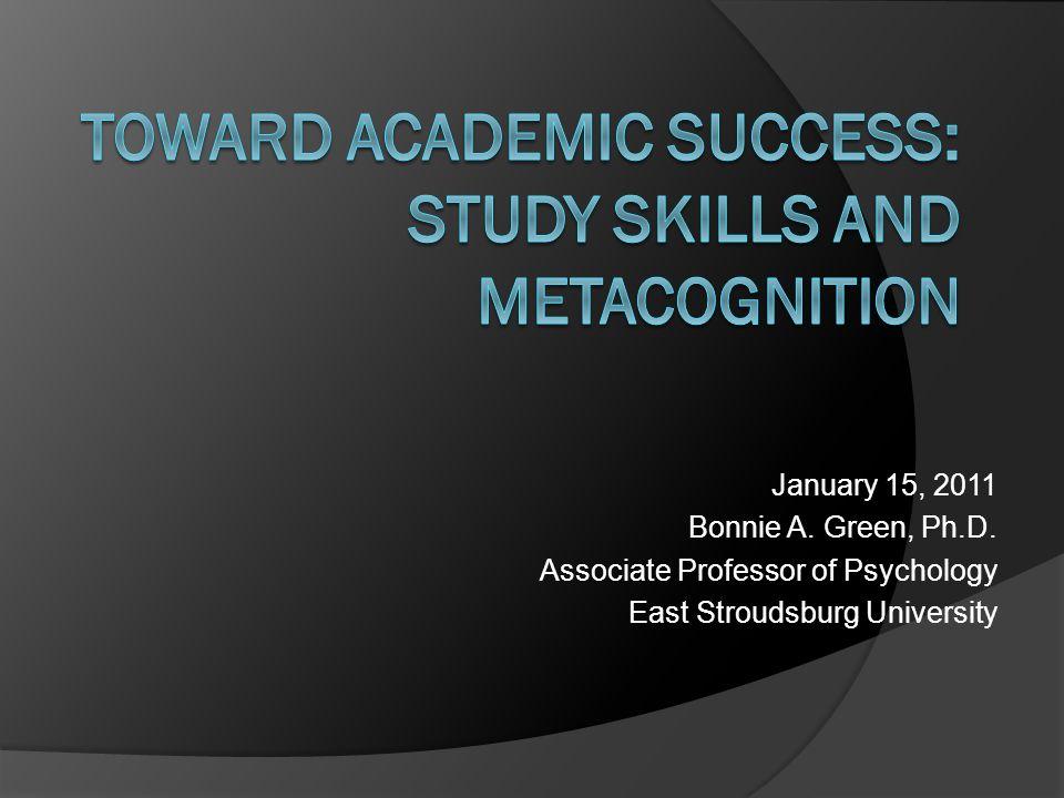 January 15, 2011 Bonnie A. Green, Ph.D. Associate Professor of Psychology East Stroudsburg University