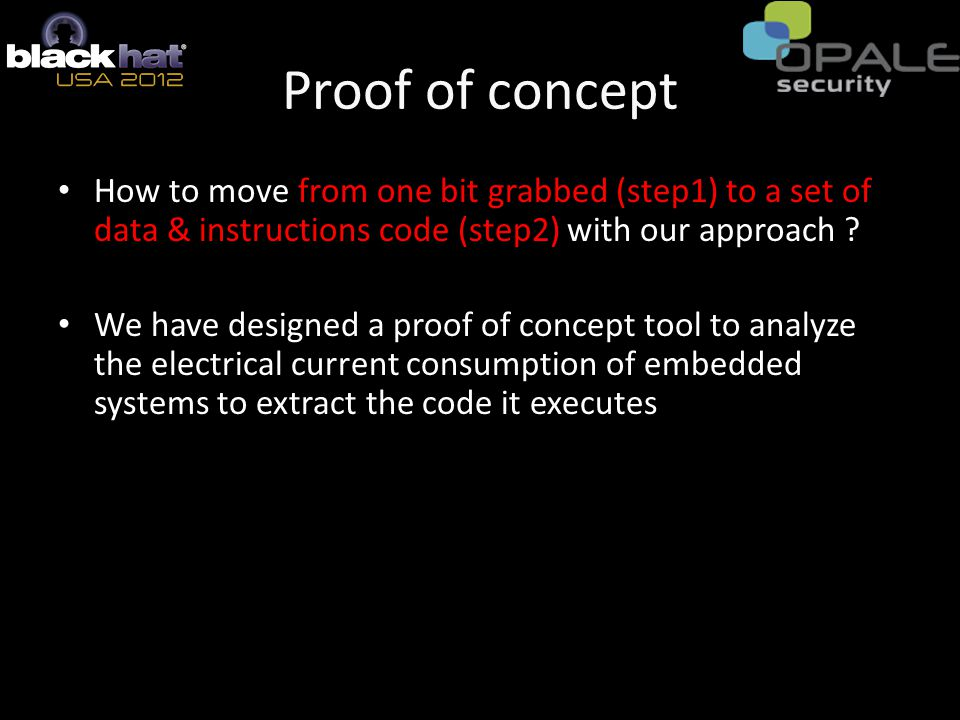 Proof of concept How to move from one bit grabbed (step1) to a set of data & instructions code (step2) with our approach .
