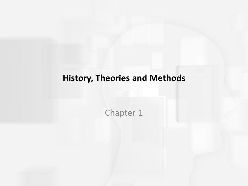 History, Theories and Methods Chapter 1