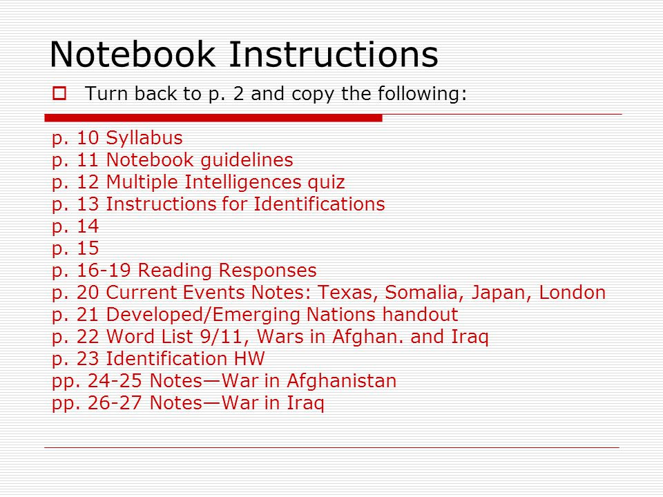 Notebook Instructions  Turn back to p.2 and copy the following: p.
