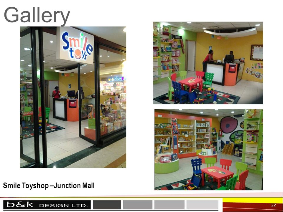 22 Gallery Smile Toyshop –Junction Mall
