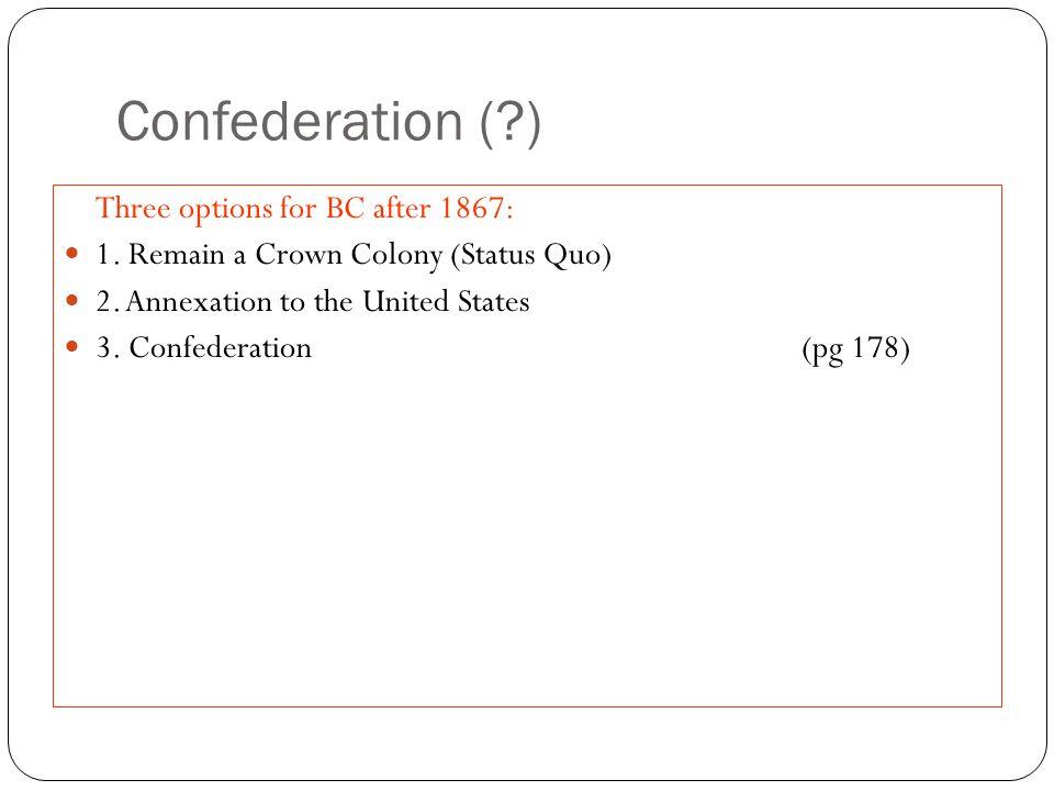 Confederation (?) ColonyProvinceState