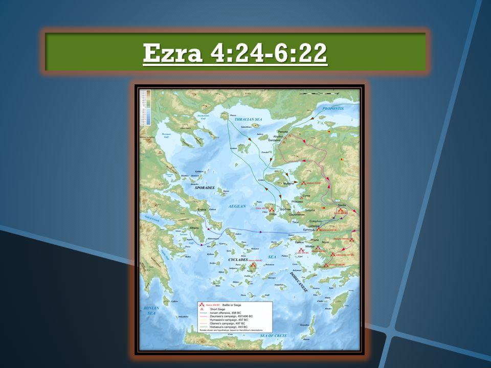Ezra 4:24-6:22