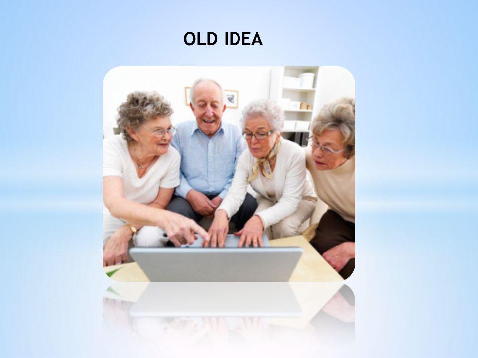OLD IDEA