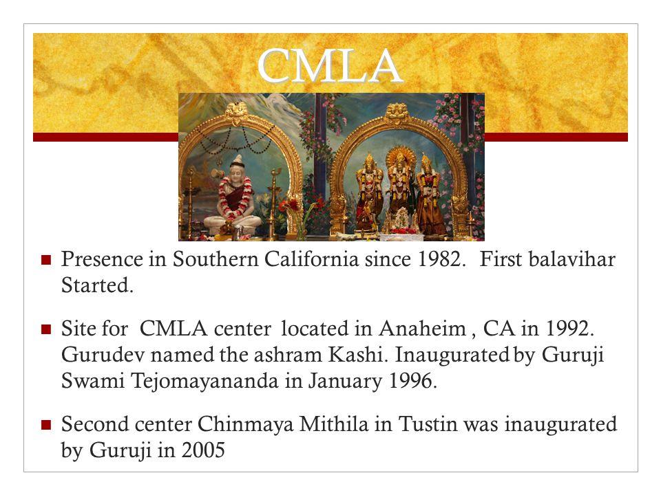 CMLA Presence in Southern California since 1982.First balavihar Started.
