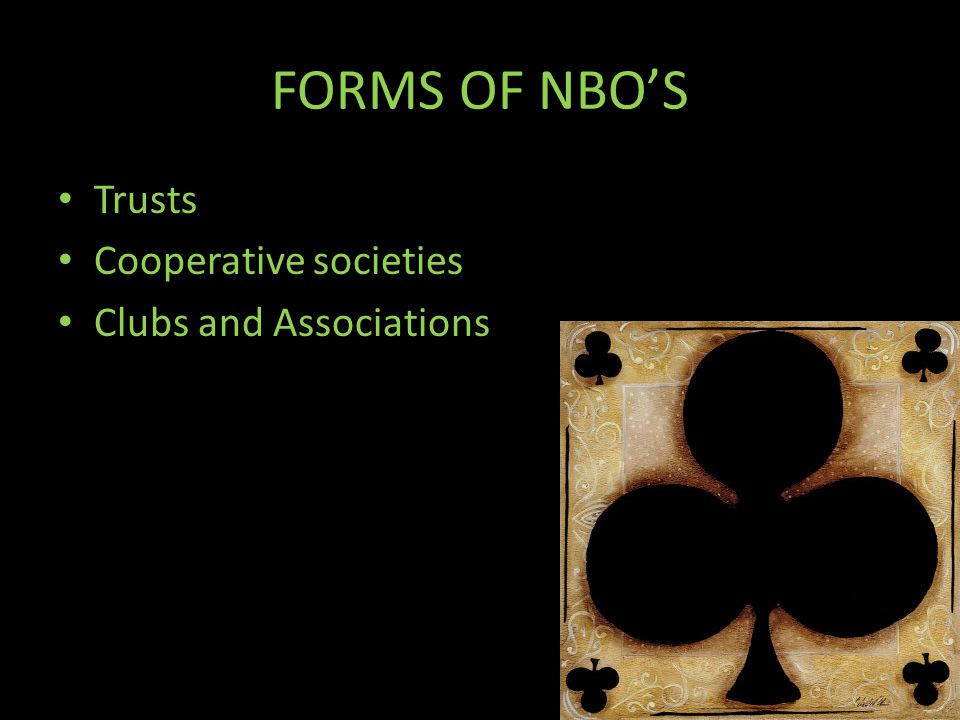 FORMS OF NBO'S Trusts Cooperative societies Clubs and Associations