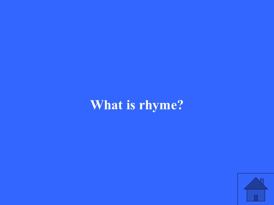 What is rhyme?