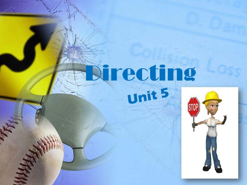 Directing Unit 5