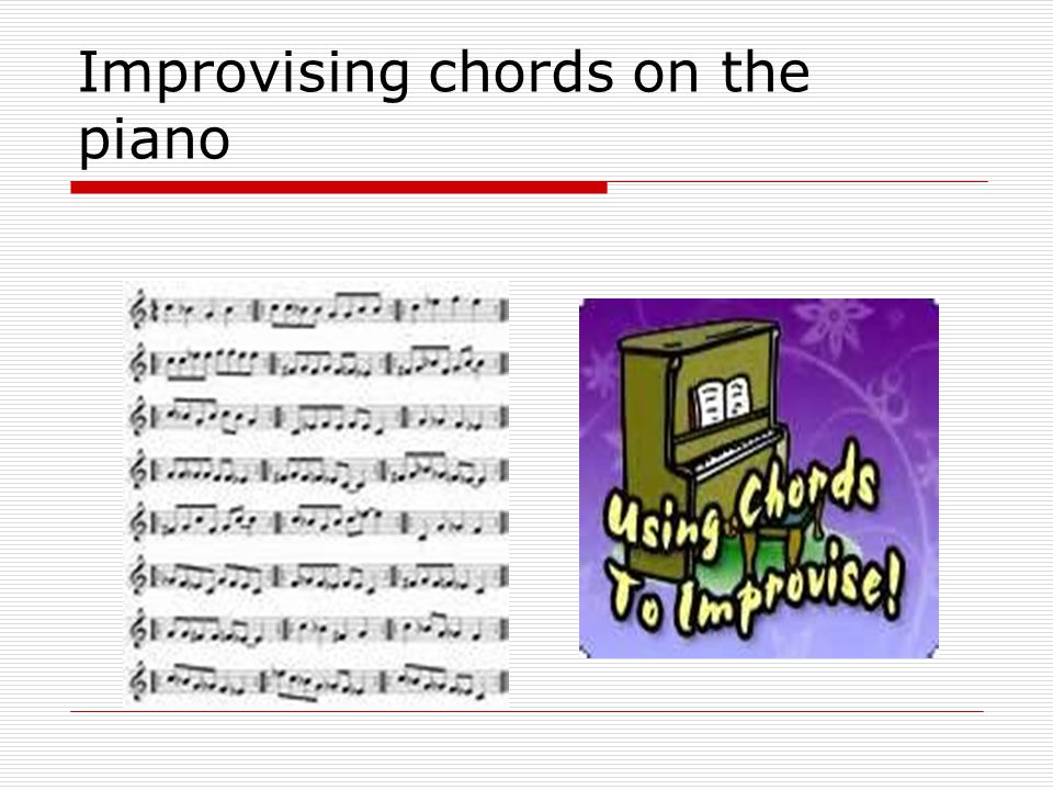 Improvising chords on the piano