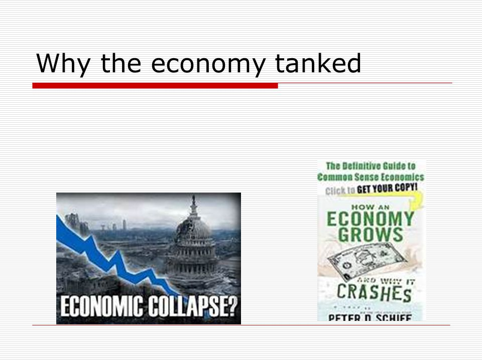 Why the economy tanked