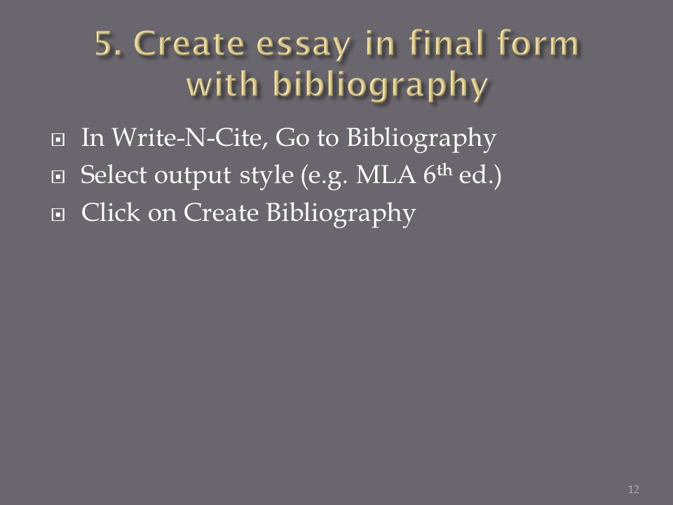  In Write-N-Cite, Go to Bibliography  Select output style (e.g.
