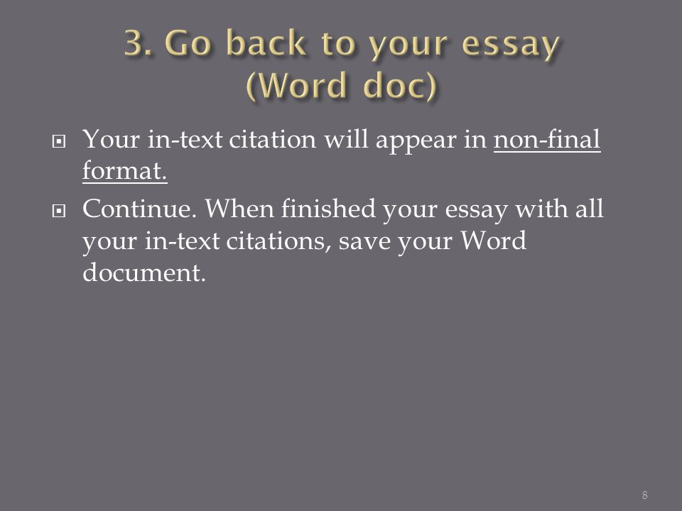  Your in-text citation will appear in non-final format.