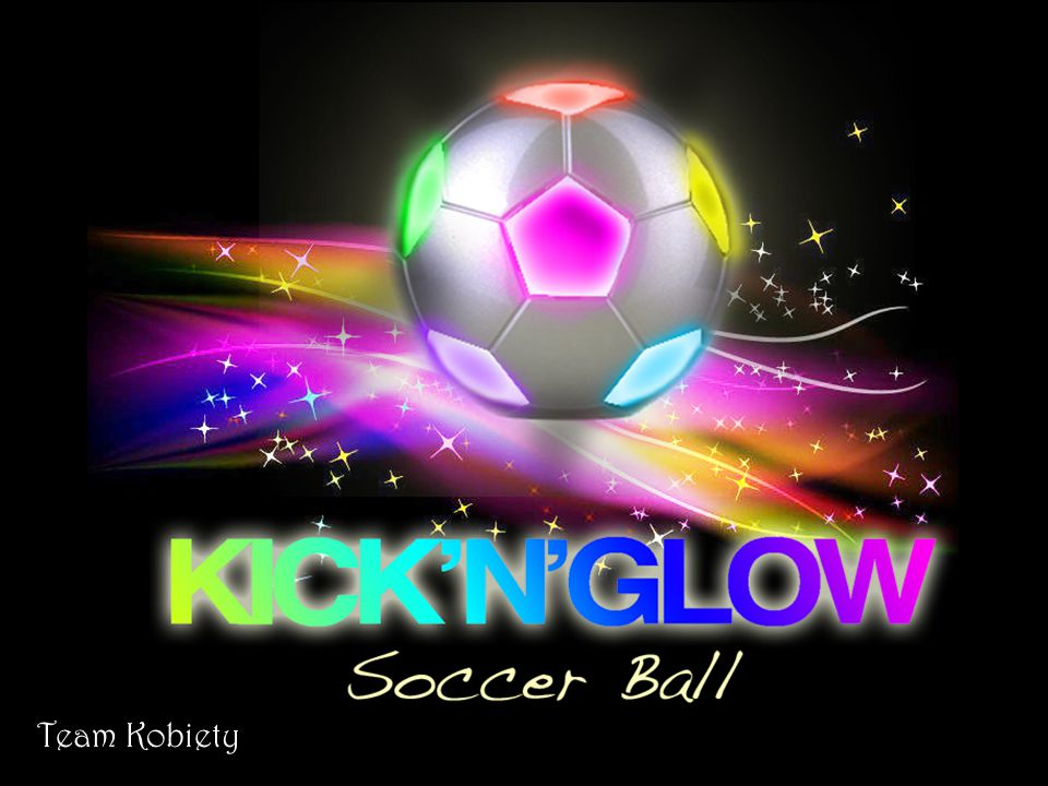 KICK N'GLOW Soccer ball that lights up when you kick it Never needs batteries or a charge Uses electromagnetic induction technology to keep the ball lit.