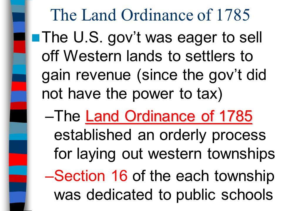 The Land Ordinance of 1785 The U.S.